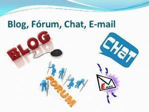 Blog Frum Chat Email Blog vagy veblog ang