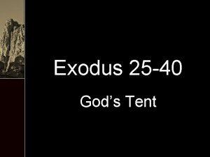 Exodus 25 40 Gods Tent Exodus Ex 20