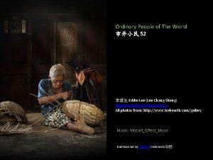 Ordinary People of The World 52 Eddie Lee