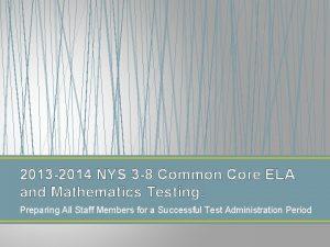 2013 2014 NYS 3 8 Common Core ELA