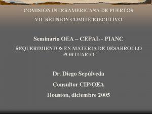 COMISIN INTERAMERICANA DE PUERTOS VII REUNION COMIT EJECUTIVO