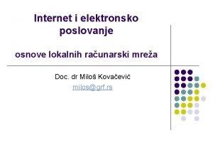 Internet i elektronsko poslovanje osnove lokalnih raunarski mrea