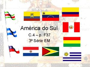 Amrica do Sul C 4 p F 37
