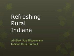 Refreshing Rural Indiana LGElect Sue Ellspermann Indiana Rural