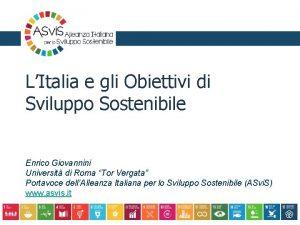 LItalia e gli Obiettivi di Sviluppo Sostenibile Enrico