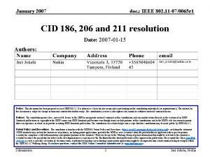 January 2007 doc IEEE 802 11 070065 r