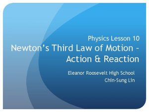 Physics Lesson 10 Newtons Third Law of Motion