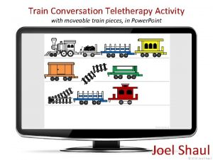 Train Conversation Teletherapy Activity with moveable train pieces