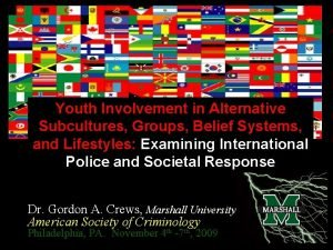 Youth Involvement in Alternative Subcultures Groups Belief Systems