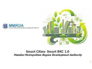 Smart Cities Smart BKC 1 0 Mumbai Metropolitan