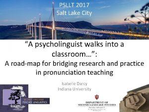 PSLLT 2017 Salt Lake City A psycholinguist walks