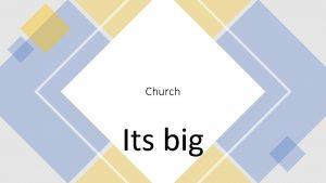 Church Its big Marks of the Catholic Church
