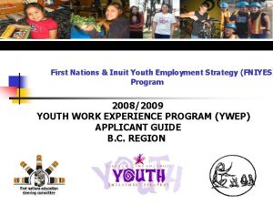 First Nations Inuit Youth Employment Strategy FNIYES Program