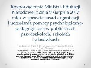Rozporzdzenie Ministra Edukacji Narodowej z dnia 9 sierpnia