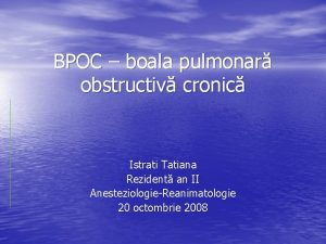 BPOC boala pulmonar obstructiv cronic Istrati Tatiana Rezident