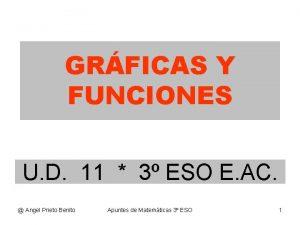 GRFICAS Y FUNCIONES U D 11 3 ESO