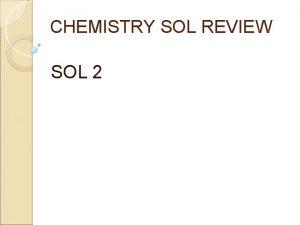 CHEMISTRY SOL REVIEW SOL 2 UNIT 2 Matter