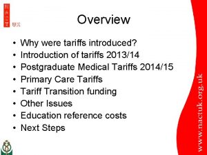 Overview Why were tariffs introduced Introduction of tariffs