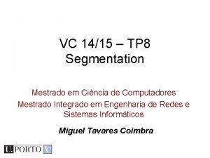 VC 1415 TP 8 Segmentation Mestrado em Cincia