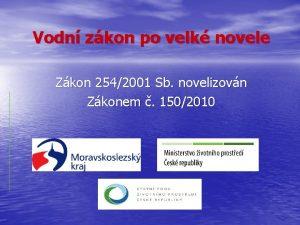 Vodn zkon po velk novele Zkon 2542001 Sb