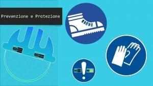 Prevenzione e Protezione La Costituzione Italiana Panorama normativo