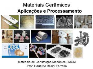 Materiais Cermicos Aplicaes e Processamento Materiais de Construo