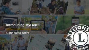 Introducing My Lion Connect to serve My Lion
