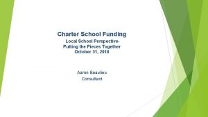 Charter School Funding Local School Perspective Putting the