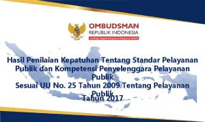 Hasil Penilaian Kepatuhan Tentang Standar Pelayanan Publik dan