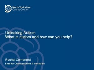 Unlocking Autism What is autism and how can