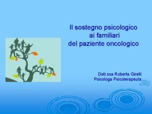 Il sostegno psicologico ai familiari del paziente oncologico