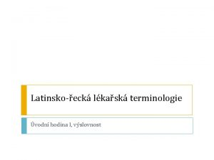 Latinskoeck lkask terminologie vodn hodina I vslovnost Cle
