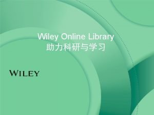 Wiley Online Library Wiley Wiley Online Library Wiley