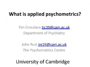 What is applied psychometrics Tim Croudace tjc 39cam