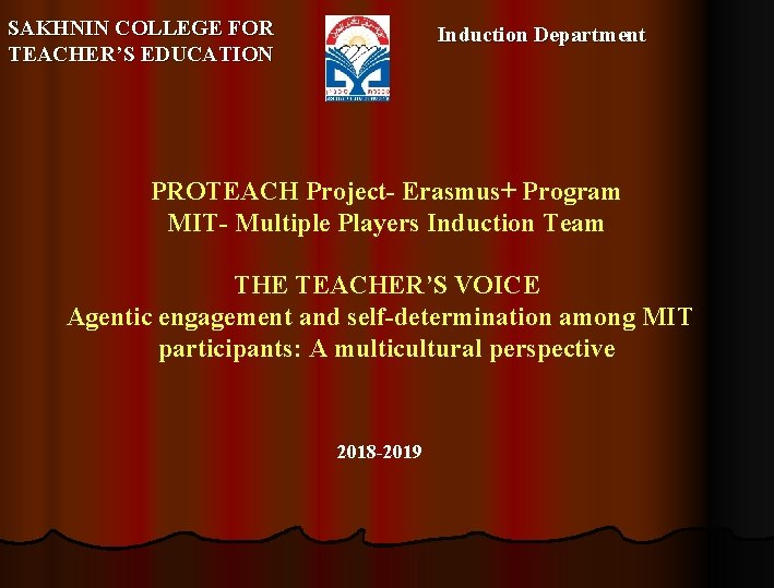 SAKHNIN COLLEGE FOR TEACHERS EDUCATION Induction Department PROTEACH