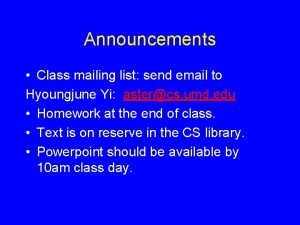 Announcements Class mailing list send email to Hyoungjune