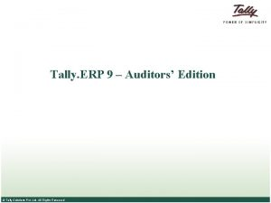 Tally ERP 9 Auditors Edition Tally Solutions Pvt