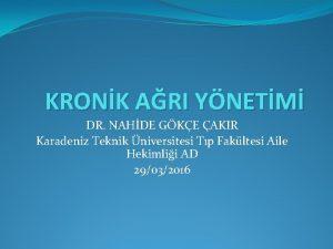 KRONK ARI YNETM DR NAHDE GKE AKIR Karadeniz