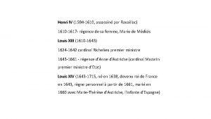 Henri IV 1594 1610 assassin par Ravaillac 1610