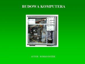 BUDOWA KOMPUTERA AUTOR ROMAN ROEK SPIS TRECI 1