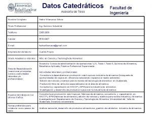 Datos Catedrticos Asesora de Tesis Nombre Completo Fedra