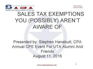 Efficient Strategies for Sales Tax Savings SALES TAX