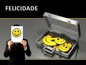 FELICIDADE FELICIDADE O que Bom Dia Brasil 03agosto