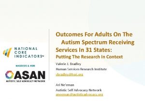 Outcomes For Adults On The Autism Spectrum Receiving