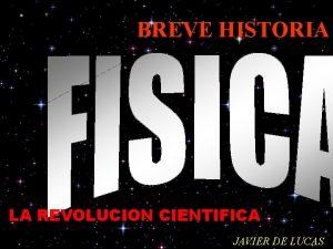 BREVE HISTORIA LA REVOLUCION CIENTIFICA JAVIER DE LUCAS