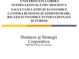 UNIVERSITATEA LIBER INTERNAIONAL DIN MOLDOVA FACULTATEA TIINE ECONOMICE
