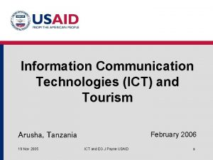 Information Communication Technologies ICT and Tourism February 2006