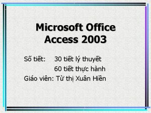 Microsoft Office Access 2003 S tit 30 tit