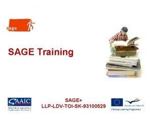 SAGE Training SAGE LLPLDVTOISK93100529 How long 64 hours