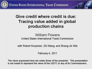 Give credit where credit is due Tracing value